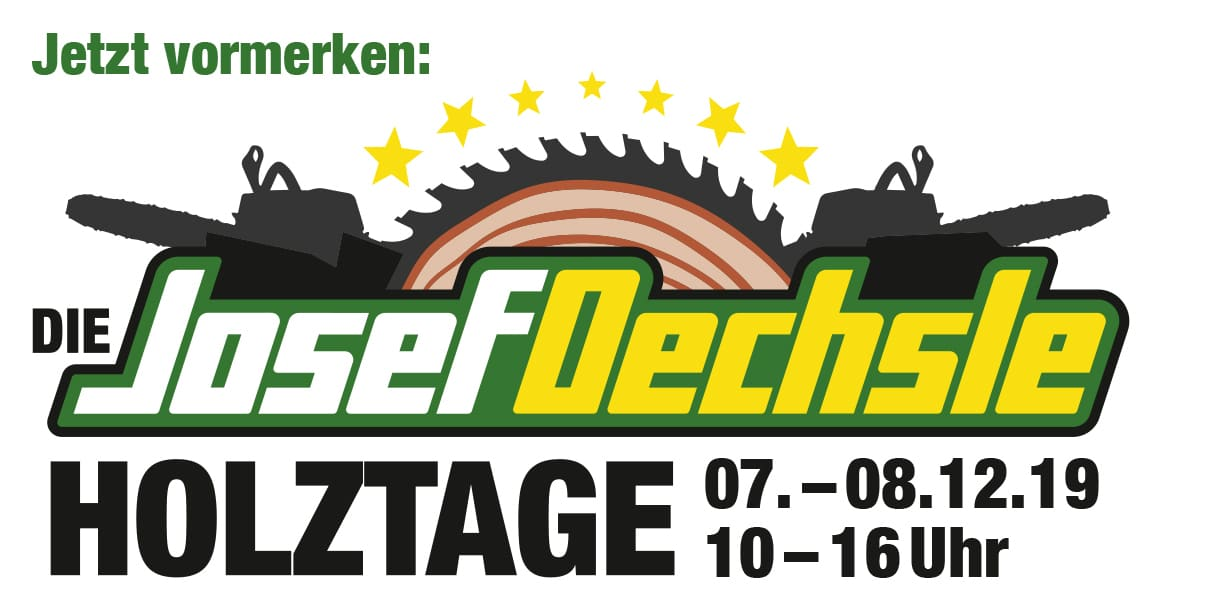 Josef Oechsle Holztage 2019